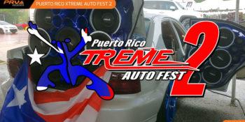 PRV Audio at the Puerto Rico Xtreme Auto Fest 2